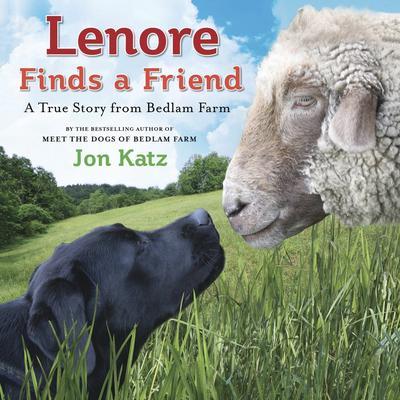 Lenore Finds a Friend: A True Story from Bedlam Farm Audiobook, by Jon Katz