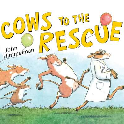 Cows to the Rescue Audiobook, by John Himmelman