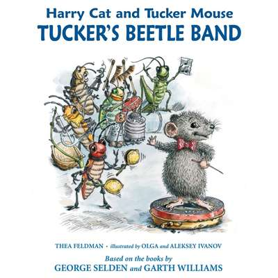 Harry Cat and Tucker Mouse: Tuckers Beetle Band Audiobook, by Olga Ivanov