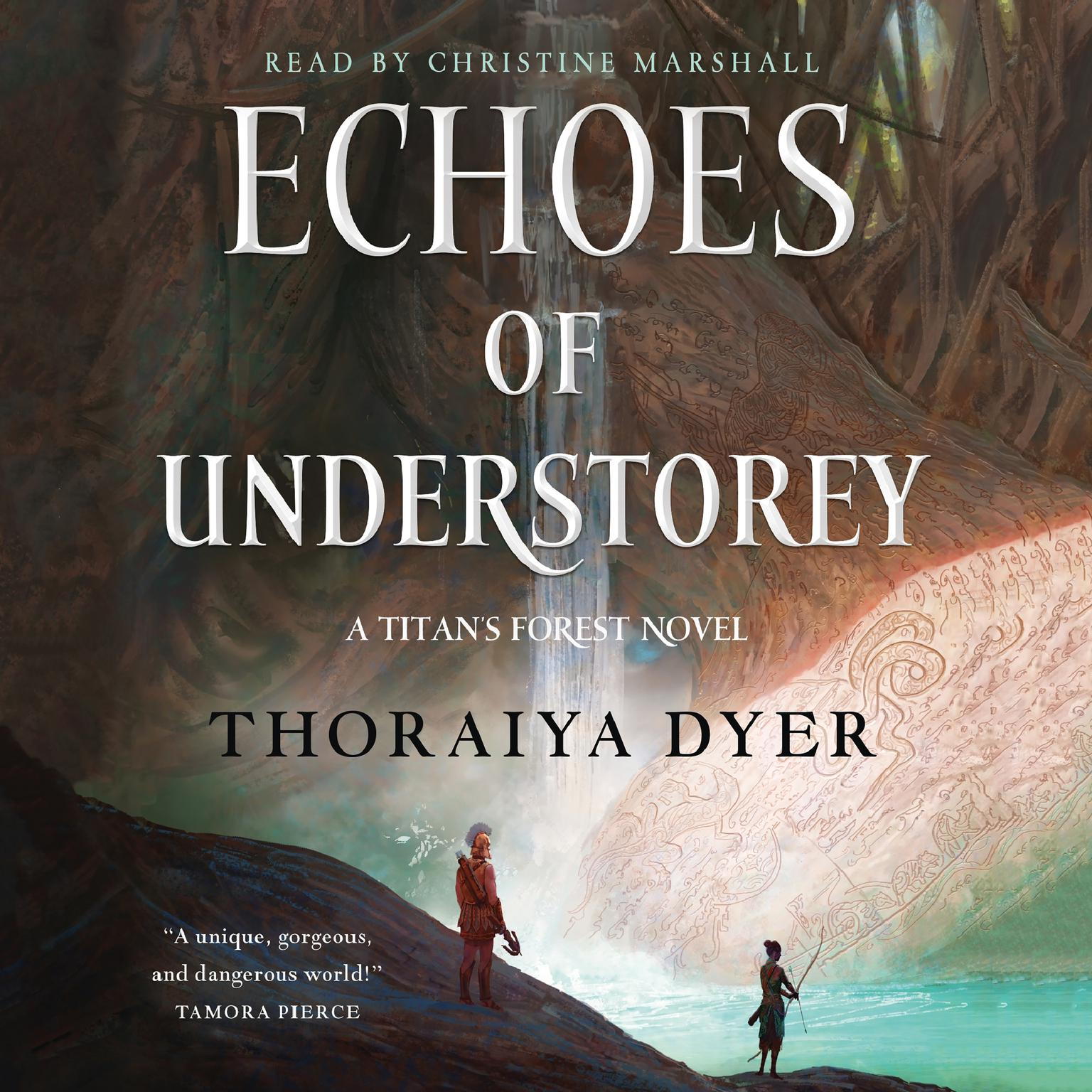 Echoes of Understorey: A Titans Forest Novel Audiobook, by Thoraiya Dyer