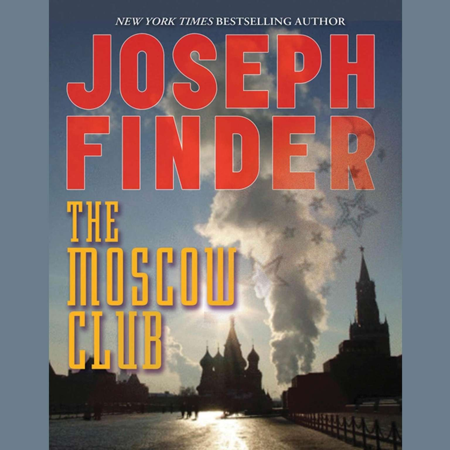 The Moscow Club Audiobook, by Joseph Finder