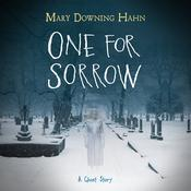 One for Sorrow: A Ghost Story Audiobook, by Mary Downing Hahn