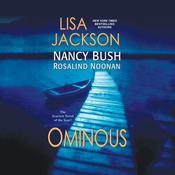 Ominous Audiobook, by Lisa Jackson, Nancy Bush, Rosalind Noonan