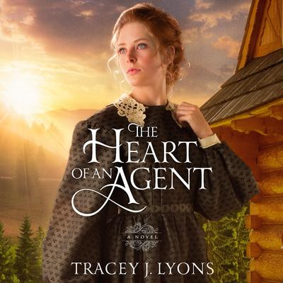 The Heart of an Agent Audiobook, by Tracey J. Lyons
