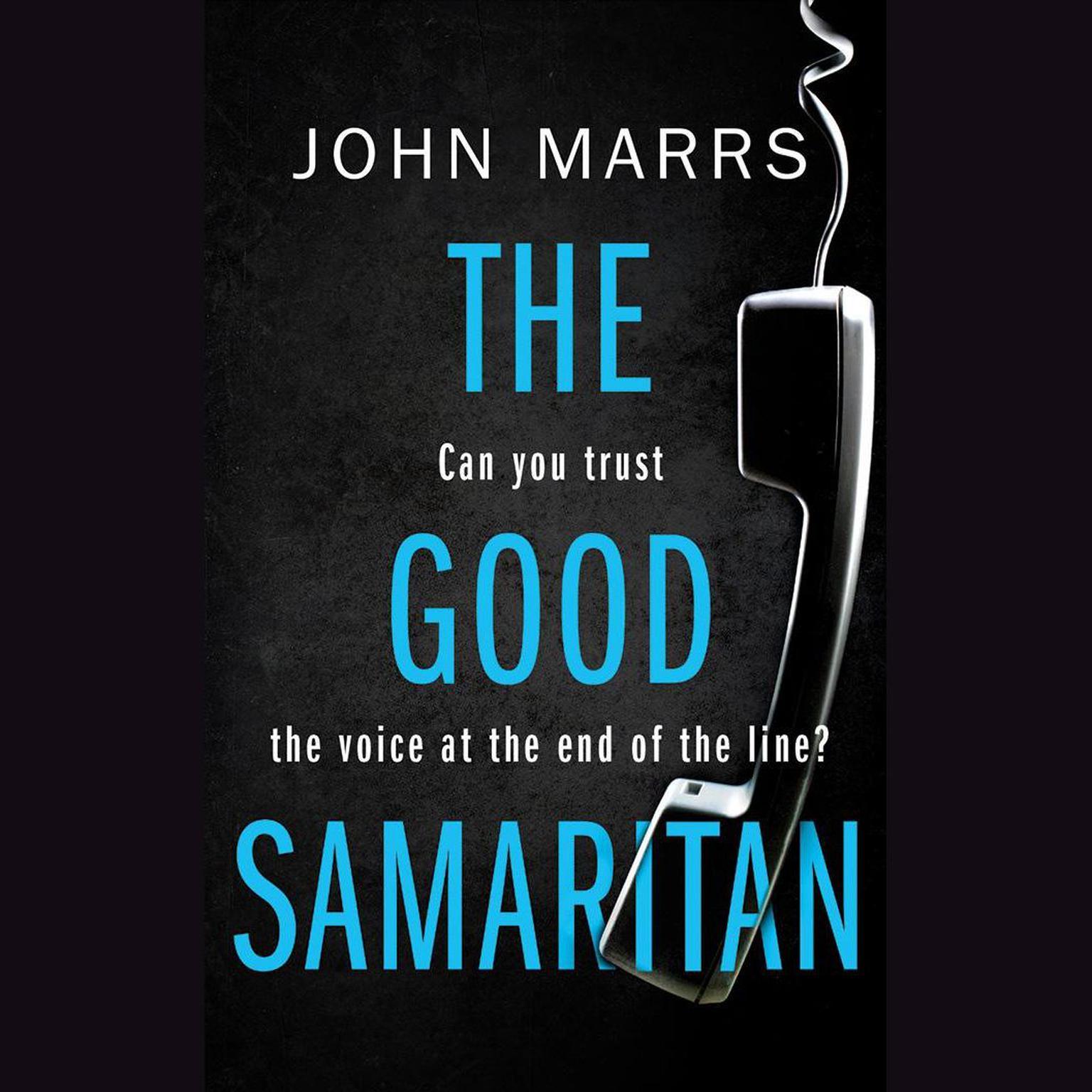 The Good Samaritan Audiobook, by John Marrs