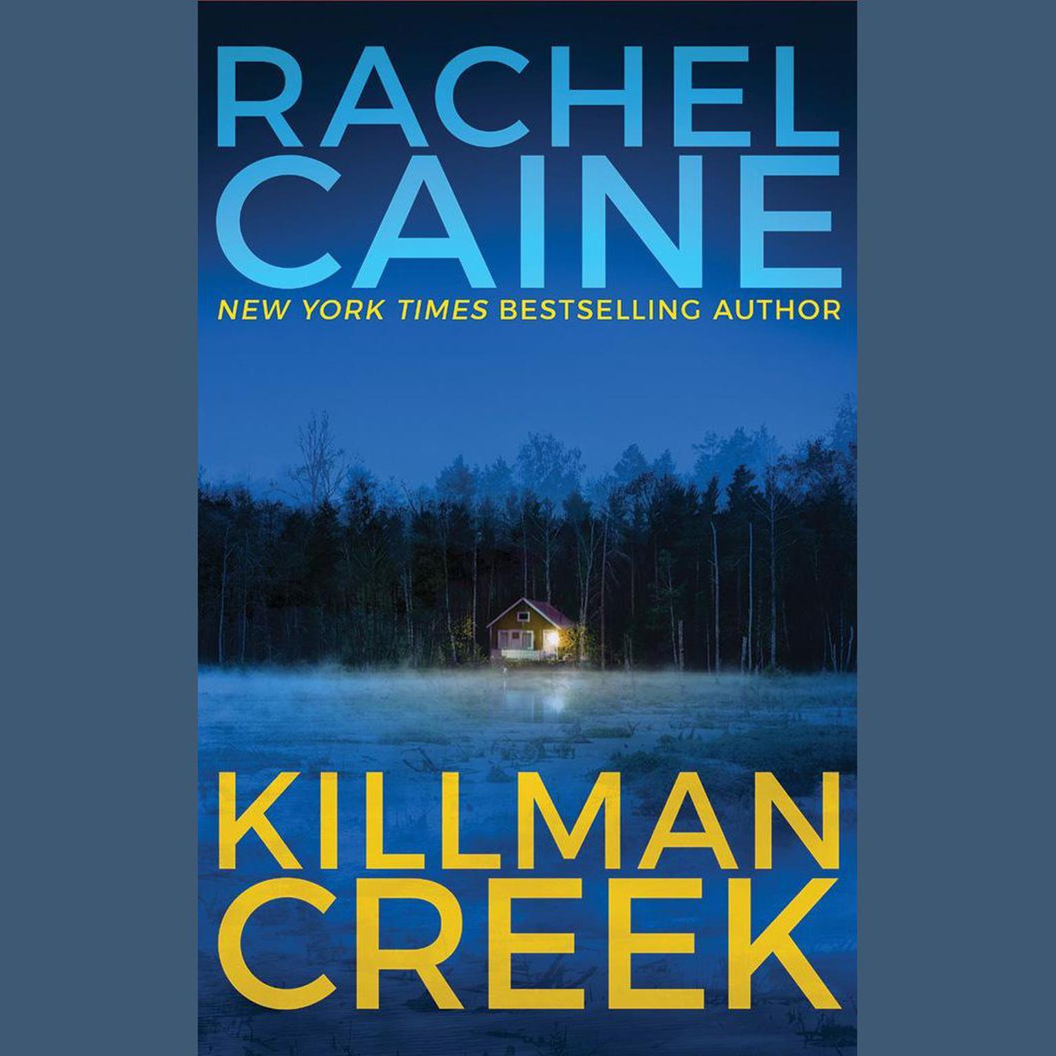 Killman Creek Audiobook, by Rachel Caine