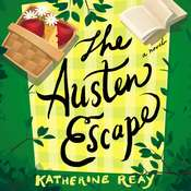 The Austen Escape Audiobook, by Katherine Reay
