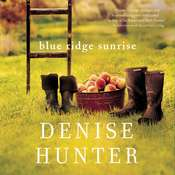 Blue Ridge Sunrise Audiobook, by Denise Hunter
