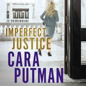 Imperfect Justice Audiobook, by Cara Putman