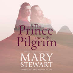 The Prince and the Pilgrim Audiobook, by Mary Stewart