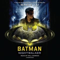 Batman: Nightwalker Audiobook, by Marie Lu