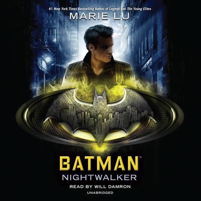 Batman: Nightwalker Audiobook, by Marie Lu