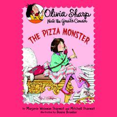 The Pizza Monster Audiobook, by Marjorie Weinman Sharmat, Mitchell Sharmat