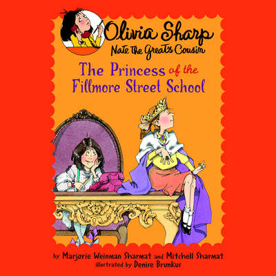 The Princess of the Fillmore Street School Audiobook, by Mitchell Sharmat