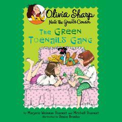 The Green Toenails Gang Audiobook, by Marjorie Weinman Sharmat, Mitchell Sharmat
