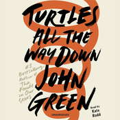 Turtles All the Way Down Audiobook, by John Green