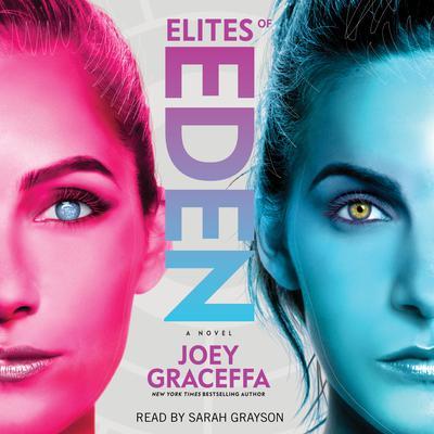 Elites of Eden: A Novel Audiobook, by Joey Graceffa