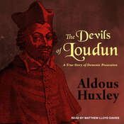 The Devils of Loudun: A True Story of Demonic Possession Audiobook, by Aldous Huxley