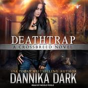 Deathtrap Audiobook, by Dannika Dark