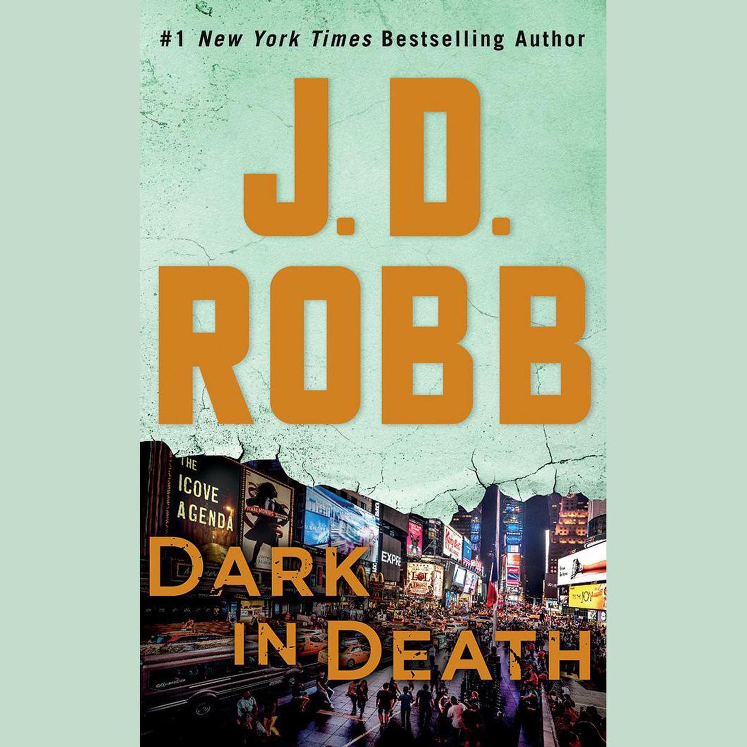 Dark in Death: An Eve Dallas Novel Audiobook, by J. D. Robb