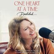 One Heart at a Time Audiobook, by Delilah