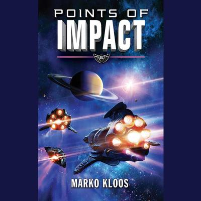 Points of Impact Audiobook, by Marko Kloos