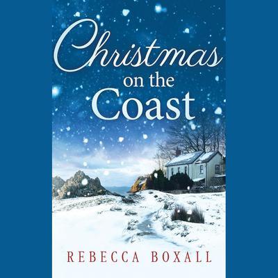 Christmas on the Coast Audiobook, by Rebecca Boxall