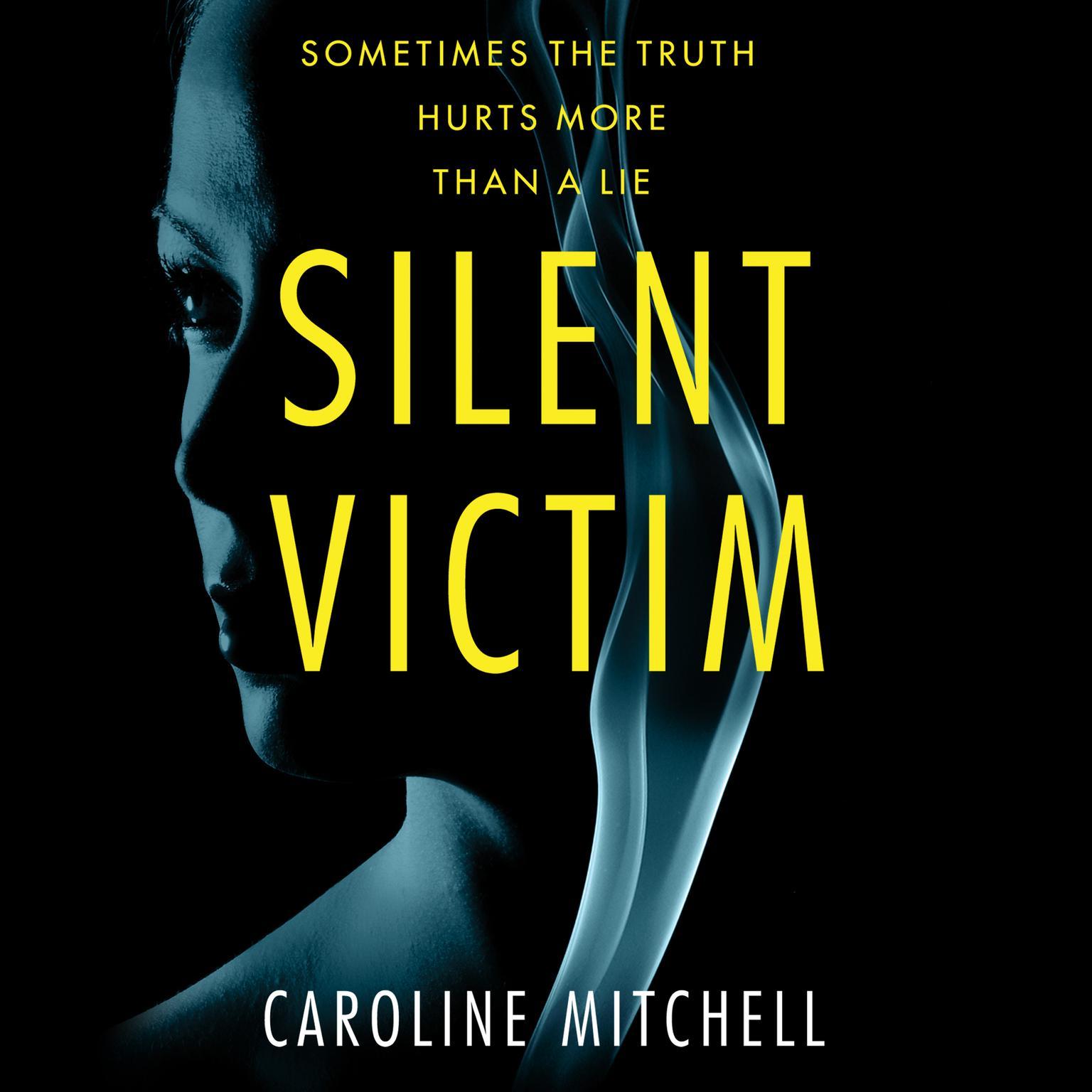 Silent Victim Audiobook, by Caroline Mitchell
