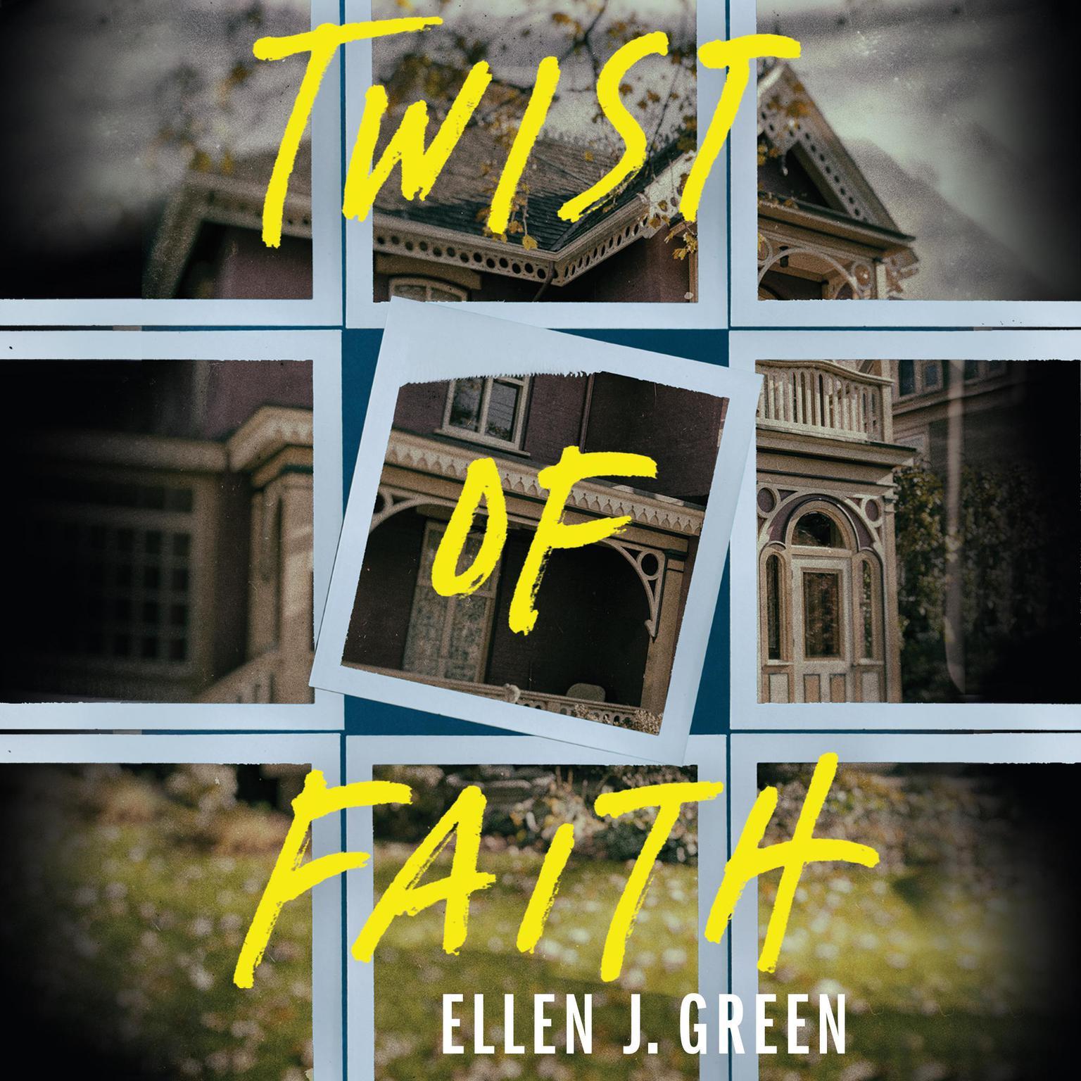 Twist of Faith Audiobook, by Ellen J. Green
