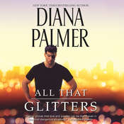 All That Glitters Audiobook, by Diana Palmer