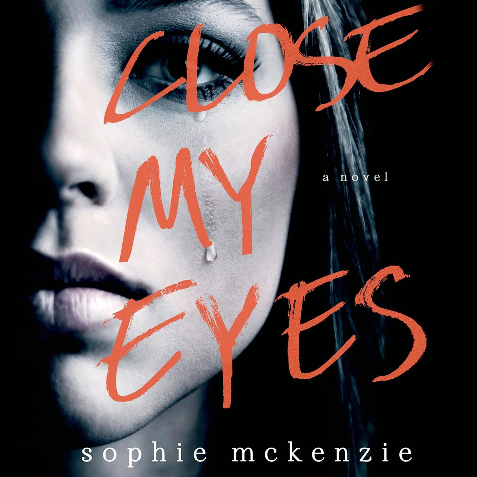 Printable Close My Eyes: A Novel Audiobook Cover Art