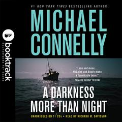 A Darkness More Than Night: Booktrack Edition Audiobook, by Michael Connelly