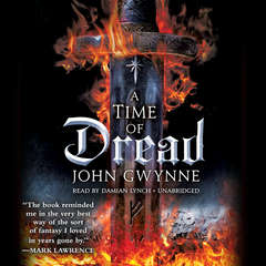 A Time of Dread Audiobook, by John Gwynne