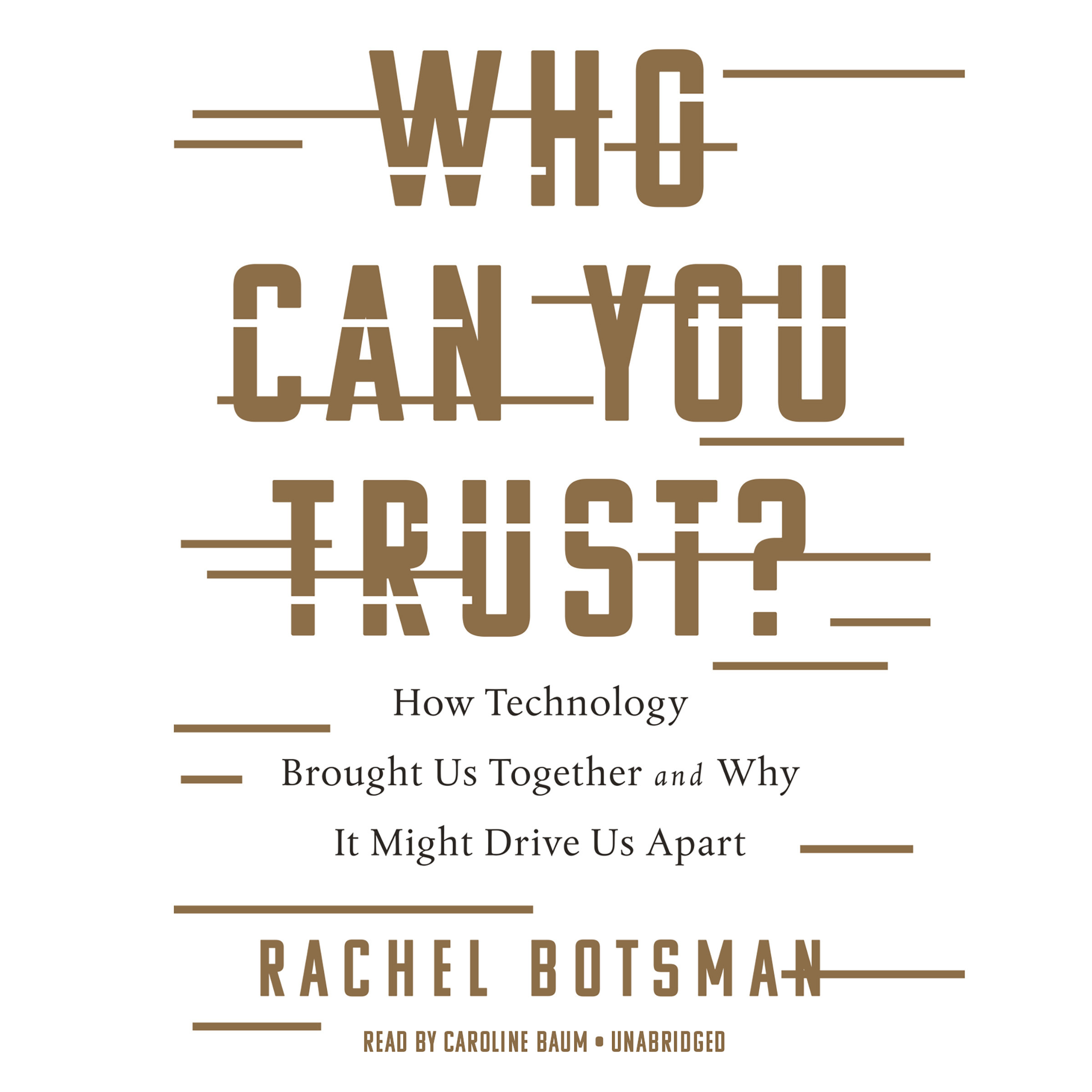 Printable Who Can You Trust?: How Technology Brought Us Together and Why It Might Drive Us Apart Audiobook Cover Art