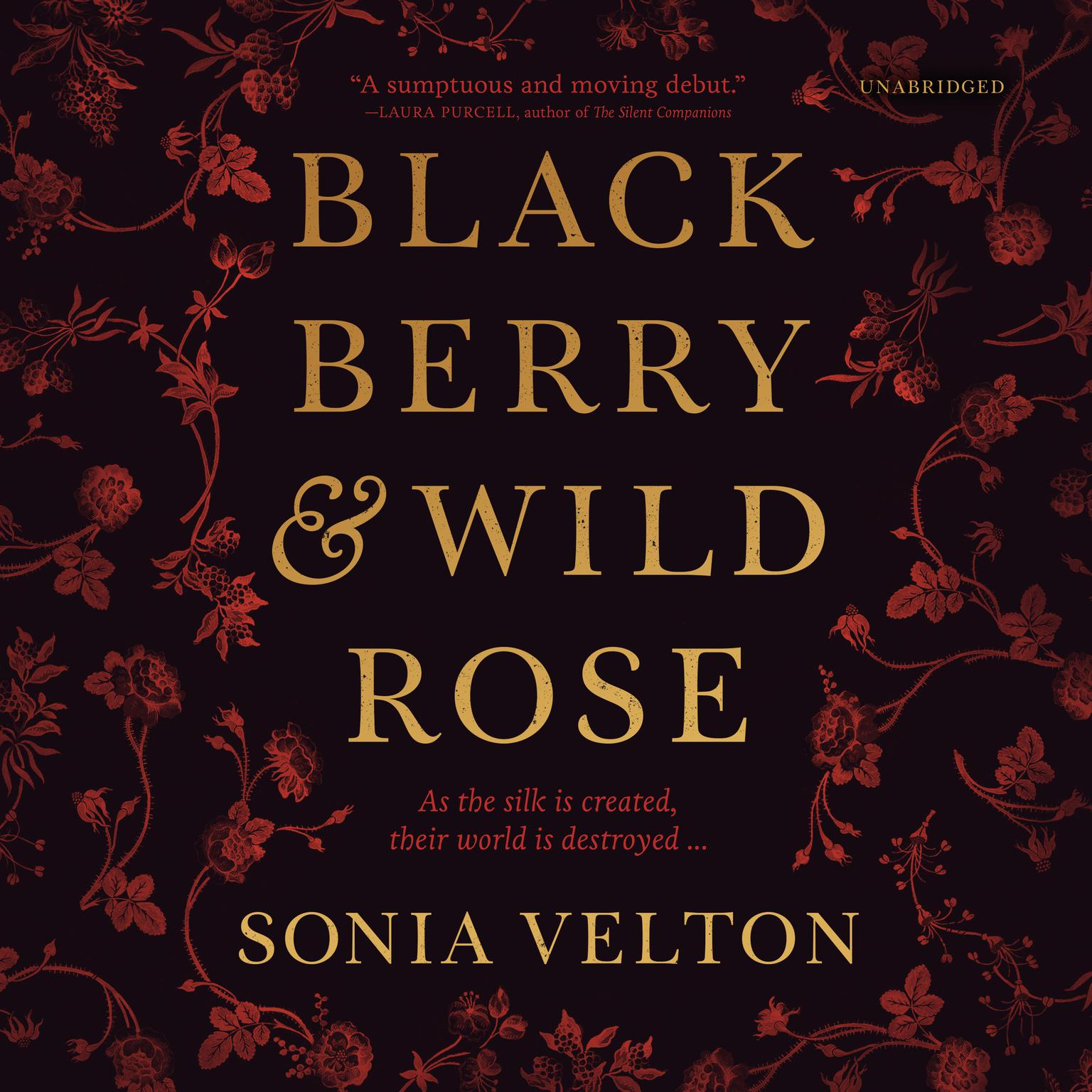 Blackberry and Wild Rose Audiobook, by Sonia Velton