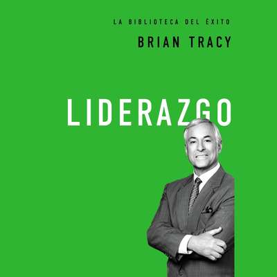 Liderazgo Audiobook, by Brian Tracy