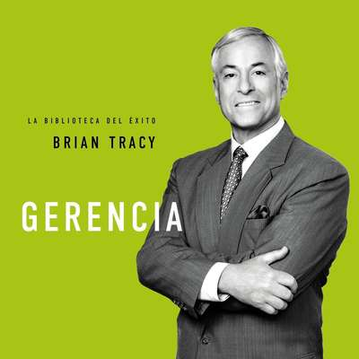 Gerencia Audiobook, by Brian Tracy