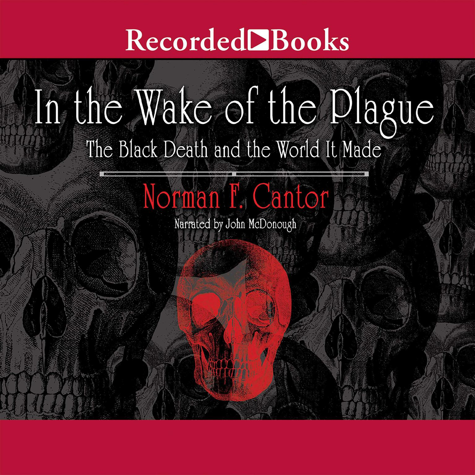 Printable In the Wake of the Plague: The Black Death and the World It Made Audiobook Cover Art