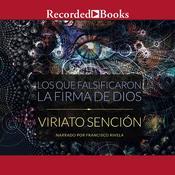 Los Que Falsificaron la Firma de Dios Audiobook, by Viriato Sención