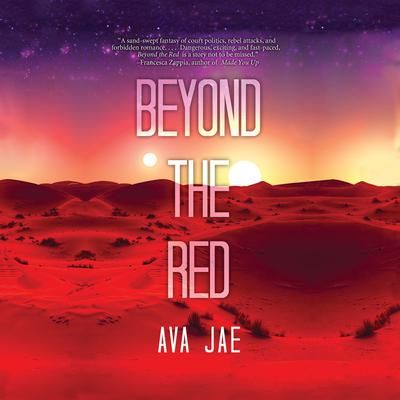 Beyond the Red Audiobook, by Ava Jae