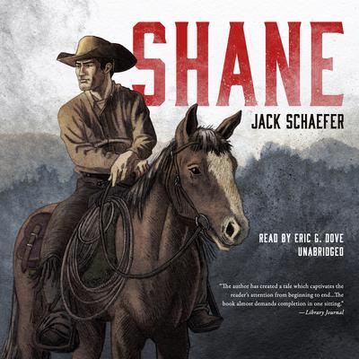 Shane Audiobook, by Jack Schaefer