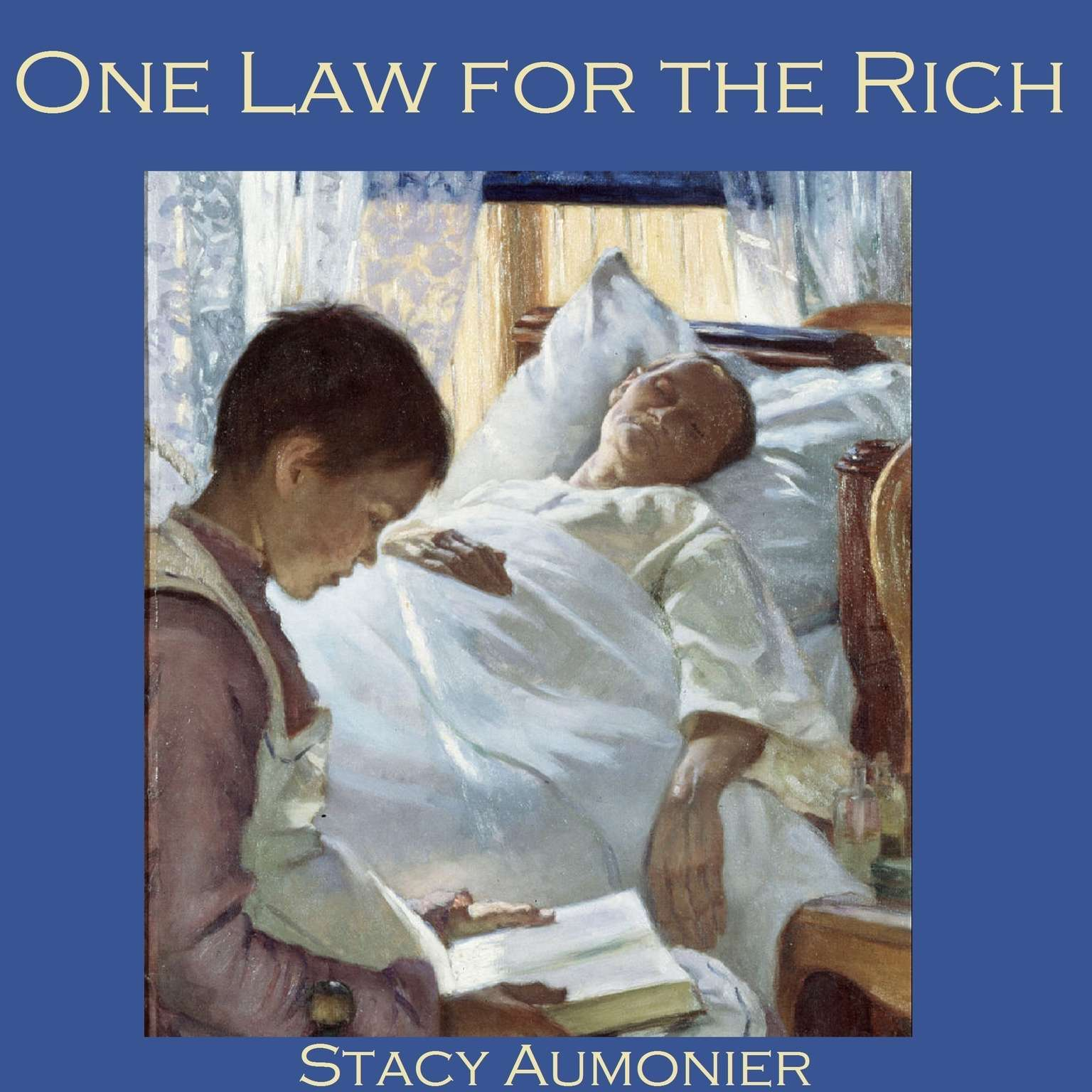 One Law for the Rich Audiobook, by Stacy Aumonier