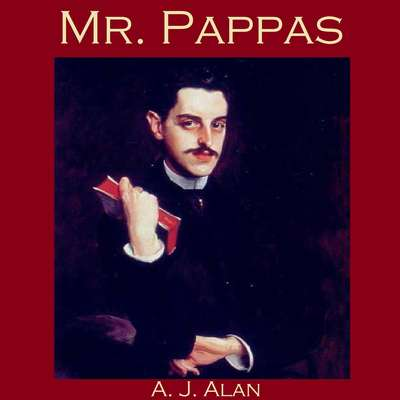 Mr. Pappas Audiobook, by A. J. Alan
