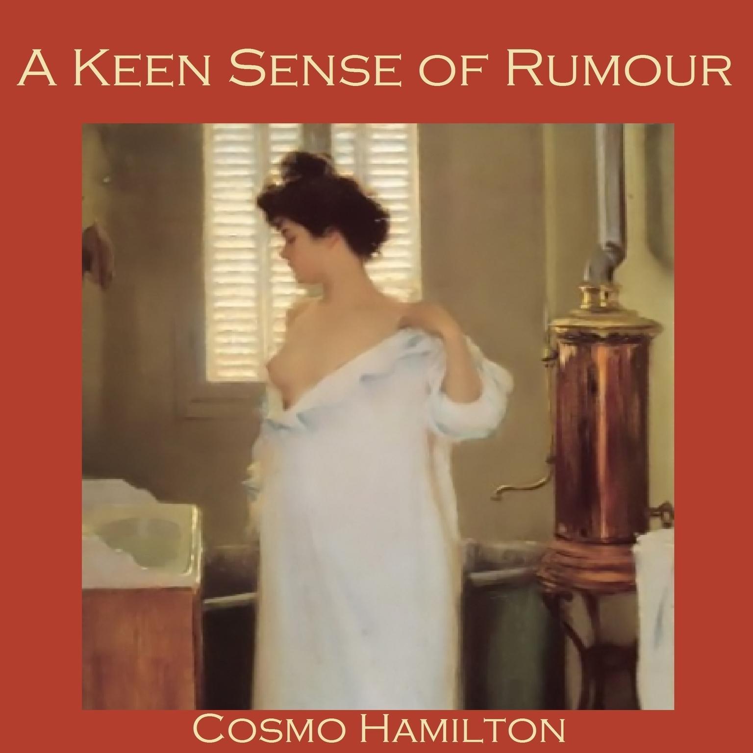 A Keen Sense of Rumour Audiobook, by Cosmo Hamilton