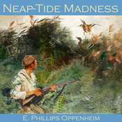 Neap-Tide Madness Audiobook, by E. Phillips Oppenheim