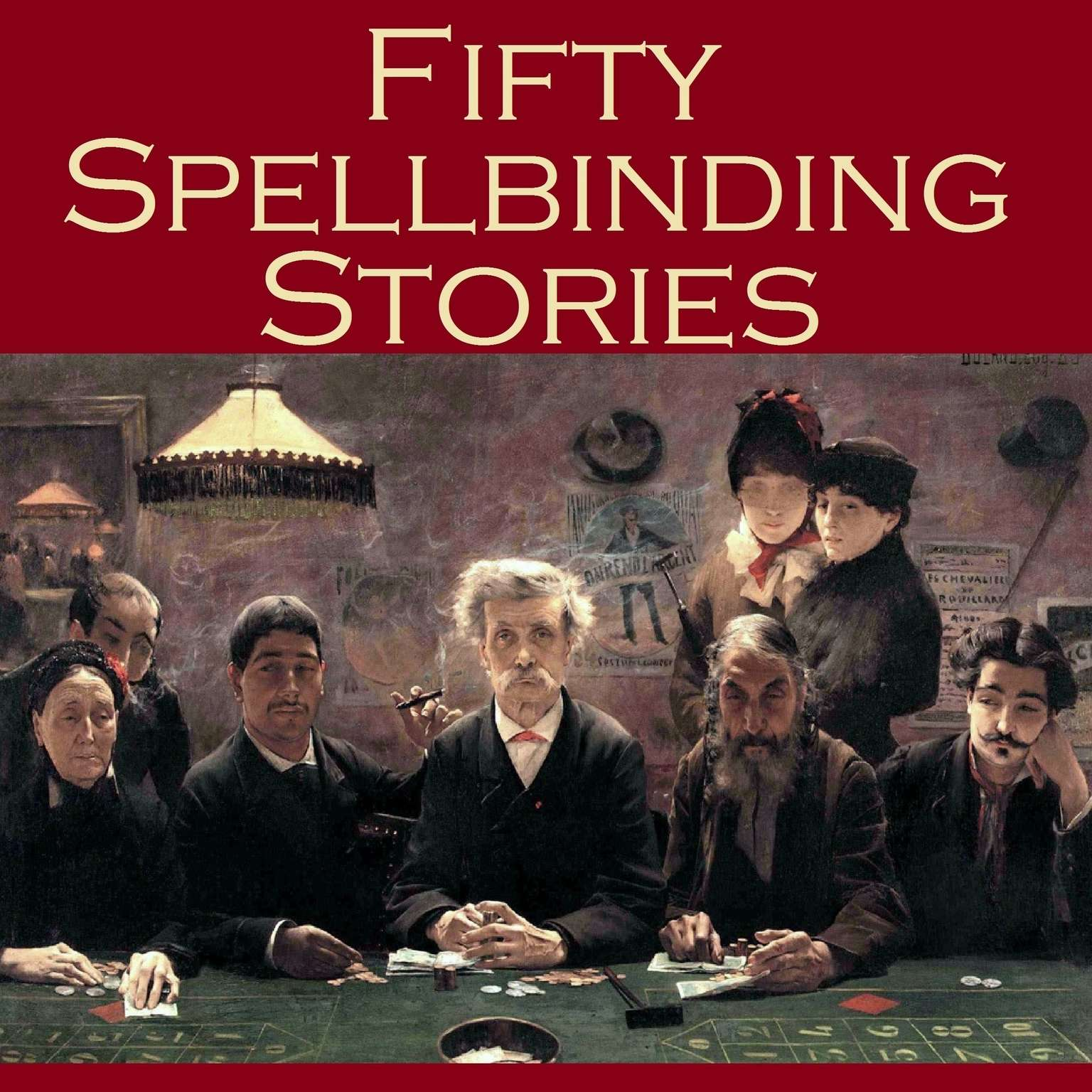 Fifty Spellbinding Stories Audiobook, by various authors