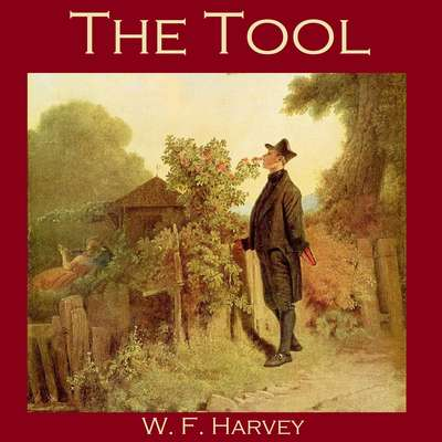 The Tool Audiobook, by W. F.  Harvey