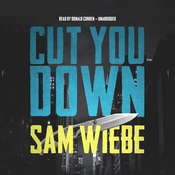 Cut You Down Audiobook, by Sam Wiebe