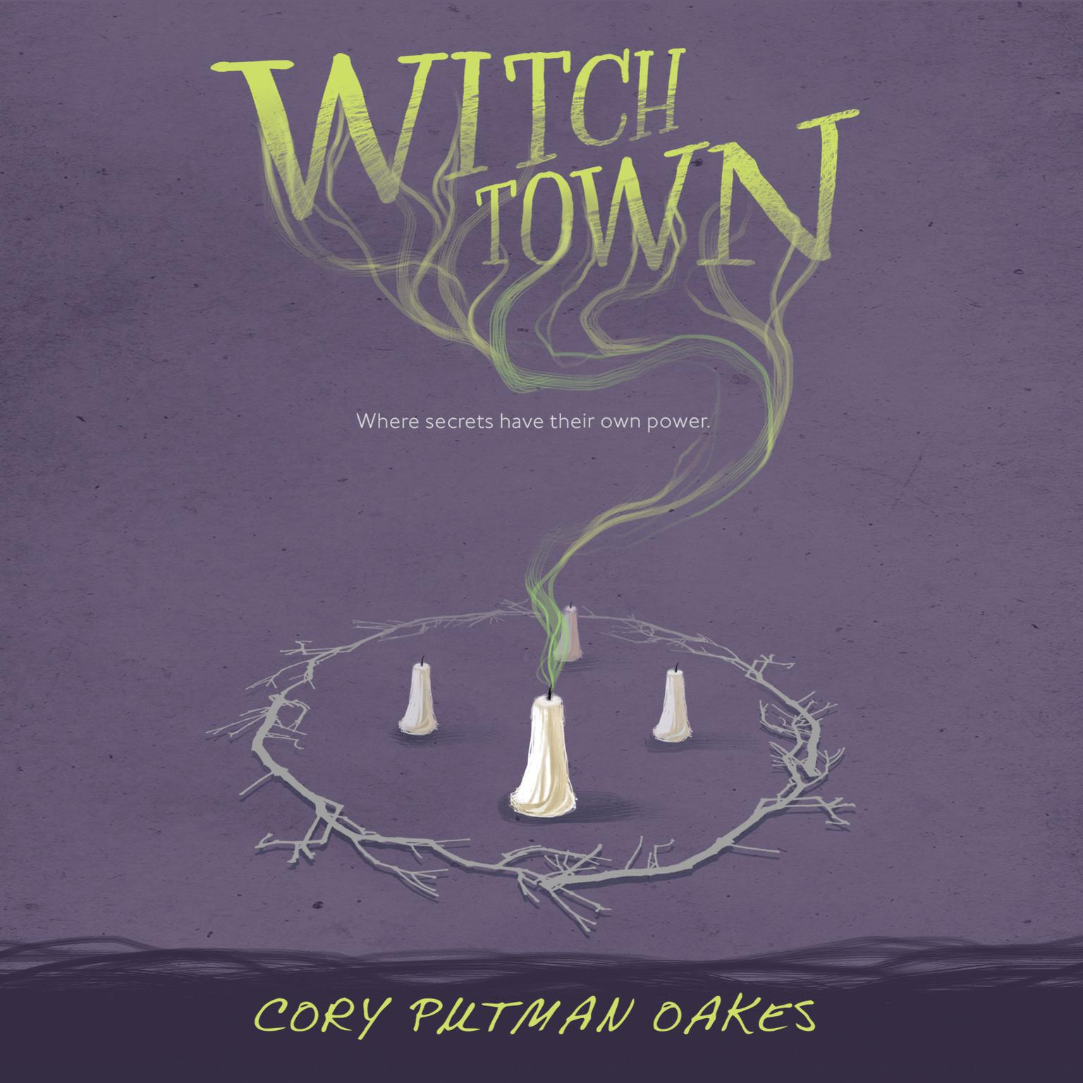 Witchtown Audiobook, by Cory Putman Oakes