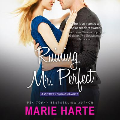 Ruining Mr. Perfect Audiobook, by Marie Harte